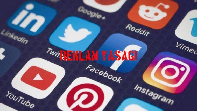 Sosyal Medya Reklam Yasağı Ne Zaman Geliyor?