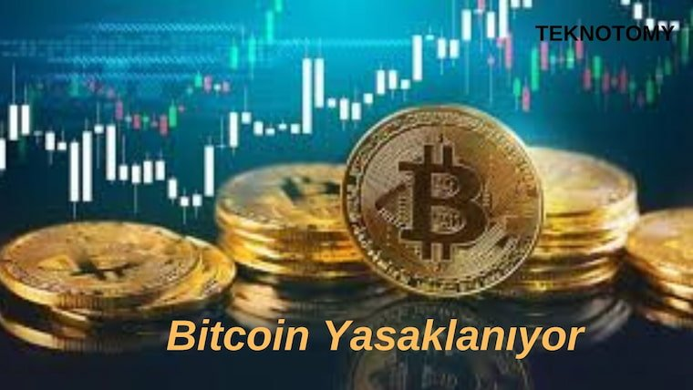 Bitcoin Neden Yasaklanıyor