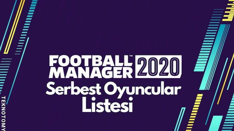 FM 2020 Serbest Oyuncular Listesi