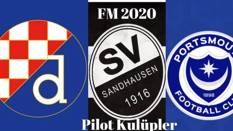 FM 2020 Pilot Kulüpler ve Kardeş Kulüp Önerisi