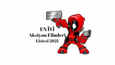 En İyi Aksiyon Filmleri Listesi 2021
