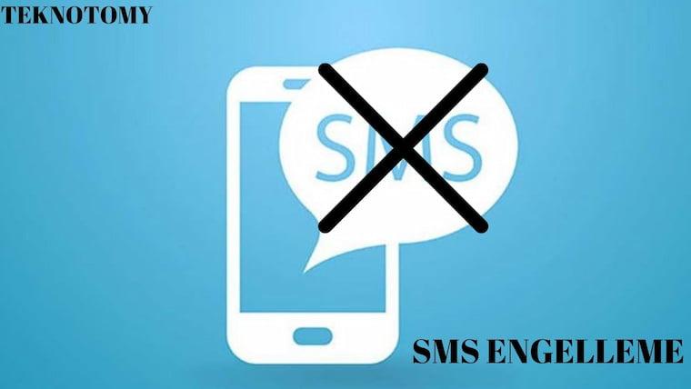 İstenmeyen SMS Engelleme Rehberi