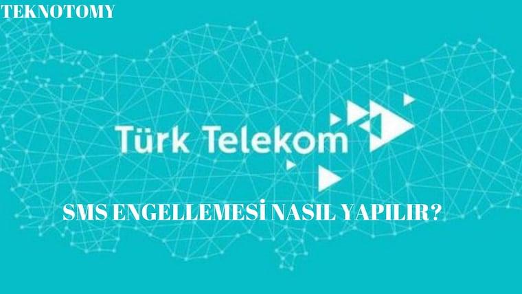 Türk Telekom Mesaj Engelleme Nasıl Yapılır?