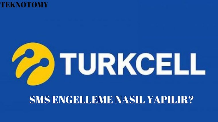 Turkcell SMS Engelleme Nasıl Yapılır?