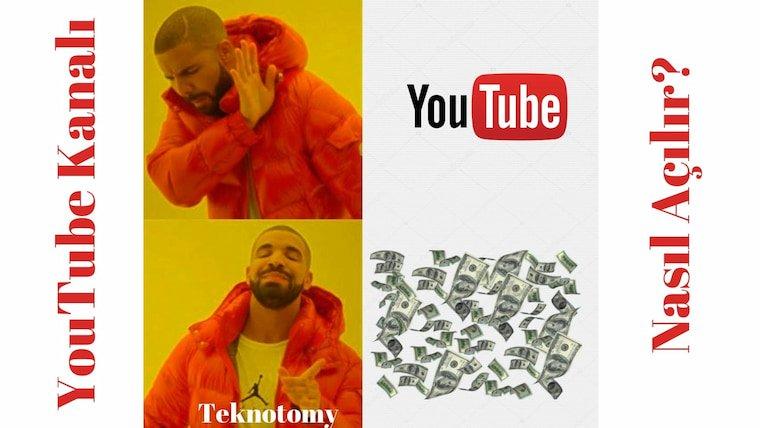Youtube Kanalı Açma Hakkında Merak Ettiğiniz Her Şey