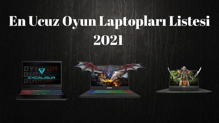 Ucuz Oyun Laptopları Listesi 2021