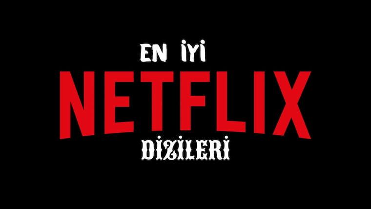 En İyi Netflix Dizileri 2021