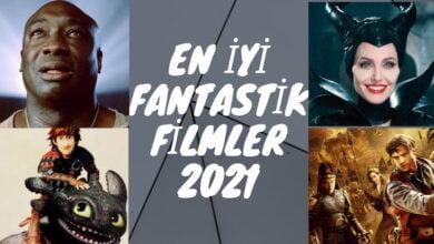 En İyi Fantastik Filmler 2021 Top 10